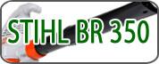 Stihl BR 350